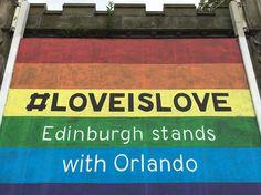 Nicely done Edinburgh. I love this.  #loveislove #orlando #iphonepic