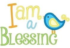 I Am A Blessing Applique - 3 Sizes! | What's New | Machine Embroidery Designs | SWAKembroidery.com Band to Bow