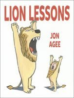 Lion Lessons by Jon Agee (Author, Illustrator) With the wit and read-aloud appeal of Peter Brown's Children Make Terrible Pets and William Steig's Pete's a Pizza, this funny, fierce picture book teaches kids just what it takes to be a great lion. Great Books, New Books, Books 2016, Thing 1, Speech And Language, New Kids, Read Aloud, Story Time, Book Lists