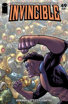 Invincible #49 The Reanimen are back, but now they're fighting for the good guys?! And if that's the case, why are they facing off against Invincible? It all comes to a head here! Events are set in motion leading up to our big issue 50... coming next month!