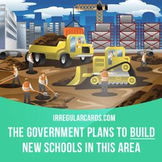 """Build"" means to construct something by putting parts or material together. Example: The government plans to build new schools in this area. #irregularverbs #englishverbs #verbs #english #englishlanguage #learnenglish #studyenglish #language #vocabulary #dictionary #efl #esl #tesl #tefl #toefl #ielts #toeic #build #construct"