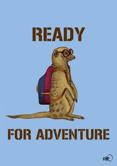 We are ready for adventure. Börg.