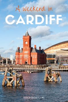 How to spend a weekend in Cardiff, Wales, with tips on what to see, do, eat and drink on a 48-hour escape to the Welsh capital city.
