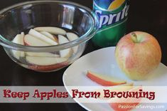 How to Keep Apples from Browning. Make your own Lunch Box Snacks with this tip.