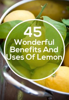 45 Wonderful Benefits And Uses Of Lemon:They contain vitamin c, calcium, folate, vitamin b5, vitamin b3, vitamin b1 and b2, iron, magnesium, phosphors, potassium, zinc as well as sugar, carbohydrates, dietary fiber, fat and protein.