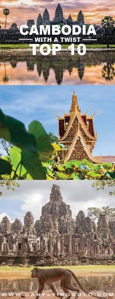 Top 10 things to do in Cambodia with a Twist - Get beyond Angkor Wat...