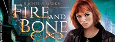 Tome Tender: #Cover Reveal - Fire and Bone by Rachel A. Marks
