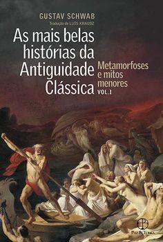 As Mais Belas Histórias da Antiguidade Clássica