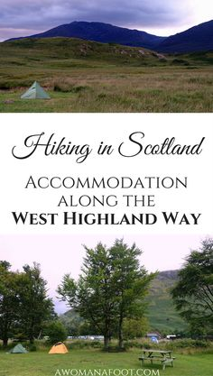 Hiking & Camping in Scotland: Finding your night rest along the West Highland Way. Awomanafoot.com  #travel
