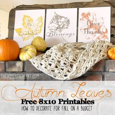 """Continuation of the series """"how to decorate for fall on a budget"""" get these autumn leaves printables for free on TheDomesticHeart.com"""