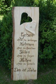 Ein besinnliches Zitat passend zur Verlobung, Hochzeit, Hölzerne Hochzeit..... Ein großes, rustikales Holzbrett habe ich hier in liebevoller Handarbeit beschriftet. (Die Schrift tief ins Holz...