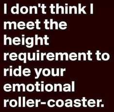Funny Quotes And Sayings Humor Sarcasm People 66 Ideas Words Quotes, Wise Words, Me Quotes, Spirit Quotes, Great Quotes, Quotes To Live By, Inspirational Quotes, Funny Relationship Quotes, Just For Laughs