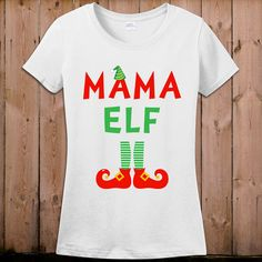 Elf T Shirt Christmas shirt Mama Elf movie Tshirt Santa Claus