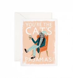 You're the Cat's Pajamas Available as a Single Folded Card or Boxed Set of 8