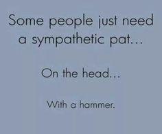 Its true.   I know a few.
