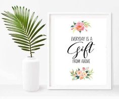 Christian Wall decor, Every Day Is a Gift From Above, Inspirational Quote, Printable Art, Instant Download, Christian wall Art Nursery Bible Verses, Christian Wall Decor, Printable Quotes, Printable Art, Thank You Lord, Wall Art Quotes, Original Artwork, Poster Prints, Prayer