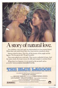 Original movie poster for BLUE LAGOON, THE 1185 Original Columbia Pictures One Sheet Poster Folded. Near Mint Condition. 80s Movies, Good Movies, Movie Tv, Movies Showing, Movies And Tv Shows, Blue Lagoon Movie, Nostalgia, Brooke Shields, 1970s