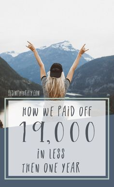 How we Paid off 19,000 in 11 Months This post may contain affiliate links. Please see my policy & disclosures for more information. Can I just say that this year has flown by… It seemed like yesterday that we made a new year resolution to pay off debt and here I am now about to tell you ... Read More about How We Paid Off 19,000 in 11 months