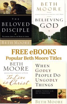 Download many popular Beth Moore titles for FREE on Amazon right now. Click pin for complete list.