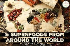 9 superfoods from around the world that you should try this year!