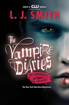 The Vampire Diaries: The Awakening and The Struggle by L. J. Smith. Can't find another vampire series to hook onto? or are you too tired of finding bad vamp reads? Well, this series is one to sink your teeth into.