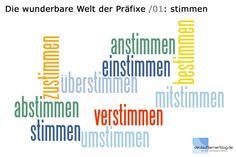 Die wunderbare Welt der Präfixe /01: stimmen | deutschlernerblog – für alle, die Deutsch lernen
