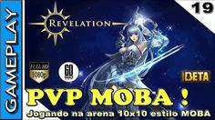 REVELATION ONLINE PVP - Primeiro GAMEPLAY PVP jogando na arena MOBA !
