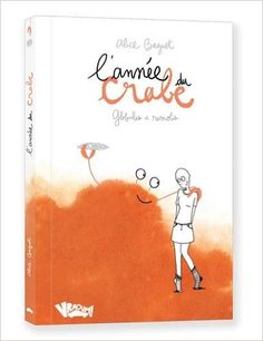 Amazon.fr - L'année du crabe : Globules et raviolis - Alice Baguet - Livres