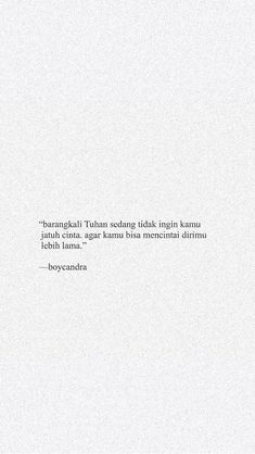 Quotes Rindu, Tumblr Quotes, Text Quotes, People Quotes, Daily Quotes, Life Quotes, Qoutes, Reminder Quotes, Self Reminder