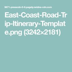 East-Coast-Road-Trip-Itinerary-Template.png (3242×2181)
