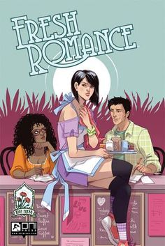 Fresh Romance, Vol. 1 | Sarah Kuhn, Kate Leth, Sarah Vaughn, Sally Ann Thompson, Trungles | August 3rd 2016 | From unhappy historical marriages to covert teenage romances, there's something for everyone in FRESH ROMANCE. #graphicnovel #lgbt