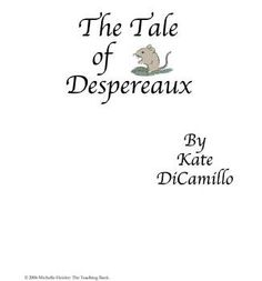 The Tale of Despereaux Teaching Novel Unit The Tale Of Despereaux, Daily 5 Reading, Common Core Ela, Lee Ann, Book Study, Chalkboard Paint, Fifth Grade, Chapter Books, Reading Activities
