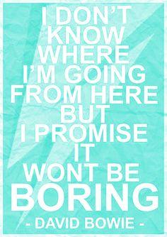 It wont be boring