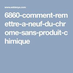 6860-comment-remettre-a-neuf-du-chrome-sans-produit-chimique