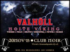 VALHÖLL NIGHT - Noite Viking Evento: https://www.facebook.com/events/1681863028699023/ Sexta 20 de Novembro #Viking #Folk #Celtic #Medieval #Power #Pagan #Metal Hosts: VLord & Jőrmundgander