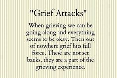 """...a part of the grieving experience"""