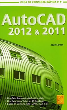 AutoCAD 2012 & 2011. Guia De Consulta Rápida - Livros na Amazon.com.br