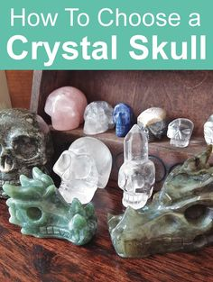 How to Choose Crystal Skulls. What are the meanings of different crystal skulls? Find out here #crystalskulls #crystalskull