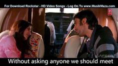 Tum Ho from RockStar With English Translation English sub tum ho pass mere Indian Videos, Feeling Lonely, Ranbir Kapoor, Beautiful Songs, Hd Video, Music, English, Youtube, Musica