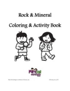 Enjoy this Rock & Mineral Coloring & Activity eBook with 80 pages of childhood fun. I designed this book with classrooms and home school families in mind! Choose and print coloring and activity pages based on your child's age and interest in rocks and minerals.