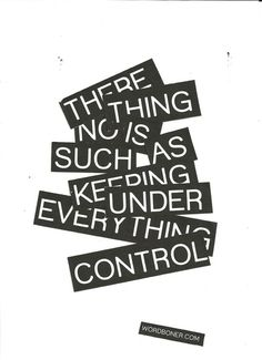 There is only One under control.it's def not me, lol The Words, Positive Quotes, Motivational Quotes, Inspirational Quotes, Inspiring Sayings, Positive Vibes, Great Quotes, Quotes To Live By, Awesome Quotes