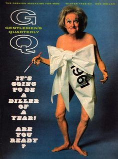 Happy Start of a New Year! - Phyllis Diller on the cover of Jan 1967 GQ magazine Gq Magazine Covers, Phyllis Diller, Self Deprecating Humor, Video Game Music, Carol Burnett, Star Show, Wit And Wisdom, Sean Connery, Old Tv