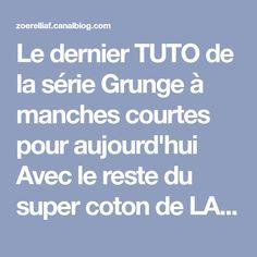 Le dernier TUTO de la série Grunge à manches courtes pour aujourd'hui  Avec le reste du super coton de LANG jaune paille (voir...