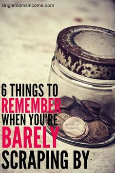 If you're barely scraping by it's time to re-examine your life. Here are six principles that took me from mess to financial success. They can help you too. http://singlemomsincome.com/im-barely-scraping-by-what-should-i-do/