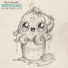 Scrubbin' bucket. #morningscribbles
