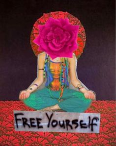 only you can free yourself