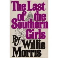 Current reading. Willie Morris.