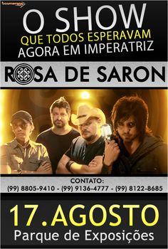 Flyer produzido para o show Rosa de Sarom em Imperatriz, que foi realizado pela Jussara Cerqueira e AW Publicidade.