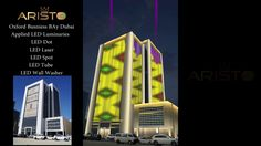ARISTO LED --FACADE LIGHTING OXFORD TOWER, DUBAI