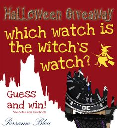 Game time :: Which watch is the witch's watch? Visit our Facebook page and guess for a chance to win the witch's watch!  www.facebook.com/porsamobleu